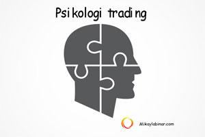 Psikologi Trading Mesti Dipahami Para Trader