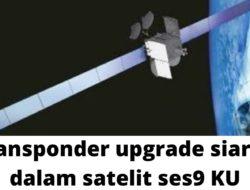 Transponder Ses 9 Semua Chanel Dalam Satelit Ses9 Terbaru