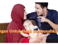 Larangan Bagi Suami Untuk Tidak Menyusahkan Istri