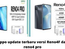 Spesifikasi Oppo Reno 4F, Oppo A33, Oppo Reno4 pro 2021